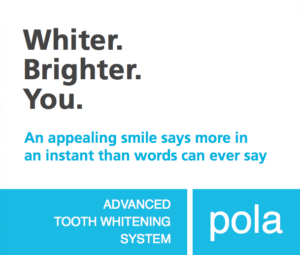 We use Pola for our dental tooth whitening